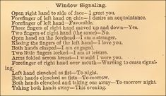 Window Signaling.  Includes how to signal a warning to stop signaling.