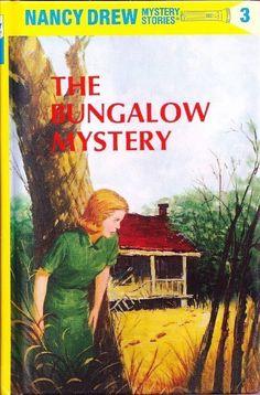 Nancy Drew #3: The Bungalow Mystery