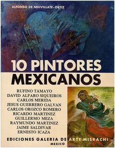 NEUVILLATE-ORTIZ, A:  10 Pintores Mexicanos: (Tamayo, Siqueiros, Merida, Galvan, Romero, Martinez, Meza, Martinez, Saldivar, Ernesto Icaza)