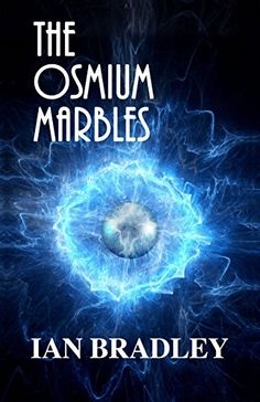 The Osmium Marbles (English Edition)