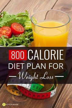 The 800 Calorie Diet Plan For Weight Loss