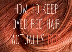 How To Keep Dyed Red Hair Actually Red @Katie Schmeltzer Schmeltzer Delicath You need this haha
