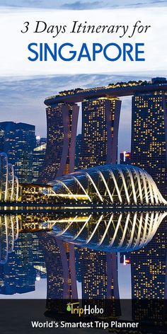 Explore Singapore With 3 Days Ready Itinerary From TripHobo