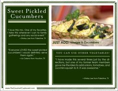 These are absolutely delicious! Soak cucumber slices, vinegar, and this mix in the refrigerator for 24 hours.