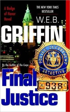 Final Justice (Badge of Honor Series #8)  by W. E. B. Griffin