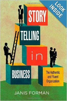 Storytelling can be a lifelong and life sustaining habit of mind, a personal inheritance that connects us to our communities. It can also serve as an organizational inheritance -- a management tool that helps businesses to develop and thrive. Organizational Communication, Communication Book, Corporate Communication, Effective Communication, Business Storytelling, Digital Storytelling, Storytelling Books, New Books, Good Books
