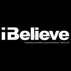 I Believe (white solid imprint) Christian t-shirt. T-shirts and hoodies available in adult and kids sizes.