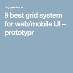 9 best grid system for web/mobile UI – prototypr