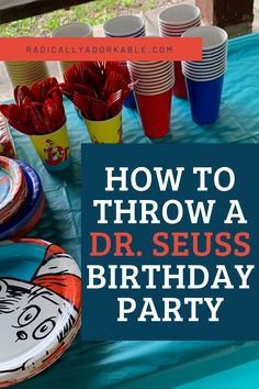 Are you planning on throwing your kid a dr. seuss birthday party? Are you lost looking for decorations, food ideas, drink ideas, dr seuss invitations and more? Check out what the Radically Adorkable Mom has to say about throwing a dr. seuss theme birthday party! Happy Birthday Notes, Diy Birthday, First Birthday Parties, Birthday Party Themes, First Birthdays, Birthday Celebrations, Dr Seuss Invitations, Birthday Invitations, Blue Balloons
