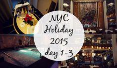Vlog | NYC Holiday 2015 day 1-3 | Asia Jade