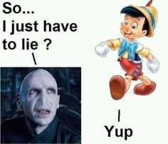 If this were true voldemort would have a nose the size of Russia