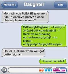 She raised an idiot..!