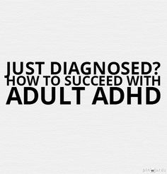 Free Webinar Replay: Keeping your diagnosis in perspective while staying positive. - A late-in-life ADHD diagnosis doesn't mean it's all over! In honor of ADHD Awareness Month, Michele Novotni, Ph.D., shares strategies for becoming a self-advocate, so you can live your best life with ADHD. (Words added on pinwords.com)