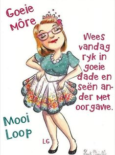 Good Morning Wishes, Good Morning Quotes, Lekker Dag, Goeie Nag, Goeie More, Afrikaans, Yorkie, Bible, Fictional Characters