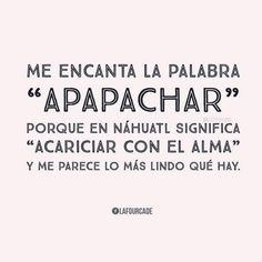 náhuatl México 🌤 shared by Aby correo on We Heart It Words Quotes, Wise Words, Me Quotes, Sayings, Spanish Inspirational Quotes, Spanish Quotes, Love Phrases, Motivational Phrases, Magic Words