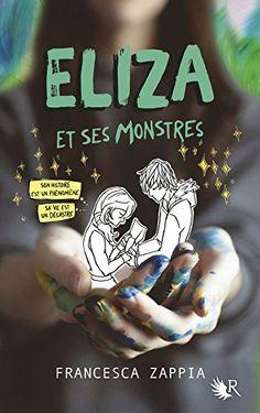 Les Reines de la Nuit: Eliza et ses monstres de Francesca Zappia