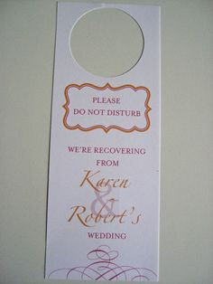 Door Hangers for your out of town guests :)