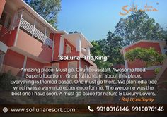 Your kind words are the reason behind our dedicated service & top notch hospitality of delivering. Do give us a chance to serve you again! Visit soon. Book your stay at: - www.sollunaresort.com  Use coupon code - DETOX2017  #tripadvisorreview #sollunaresort #luxury #resortsincorbett #stayatsolluna