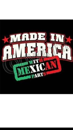 Made In America With Mexican Parts