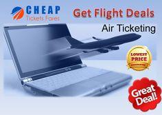 Get Cheapest Flight Tickets through Cheap Tickets Fares  https://cheapticketsfares.com/
