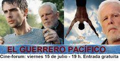 Bienvenido : Proyección el Guerrero Pacífico.15/07/2016.19:00 h...