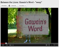 Between the Lions - Gawain's Word - weep