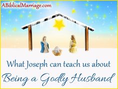 What Can Joseph Teach Us About Being A Godly Husband
