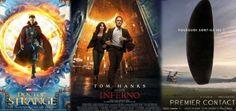 Dragon01 , les news de trois films Doctor Strange, affiche finale française, Inferno affiche officielle française et Premier Contact : Bande annonce VF et affiche finale France.