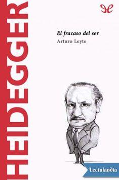 La filosofía de Heidegger (1889-1976) ilustra una ambigüedad original que recorre toda su obra: culminar la tradición filosófica que viene de Aristóteles y Platón y llega hasta Hegel y Nietzsche, y al mismo tiempo ejecutar su destrucción. En su l...
