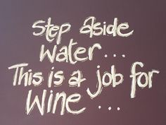 Step aside water...