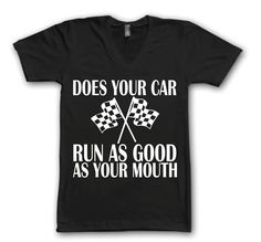 Go Kart Racing, Dirt Track Racing, Drag Racing Quotes, Race Quotes, T Shirts With Sayings, Cute Shirts, Racing Tattoos, Nascar Shirts, Race Wear