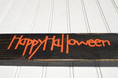 Happy Halloween Sign by NaturalEffects on Etsy $10