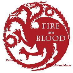 Game of Thrones Cross Stitch Pattern Series 2,Targaryen Sigil and Words, Fire and Blood,INSTANT DOWNLOAD
