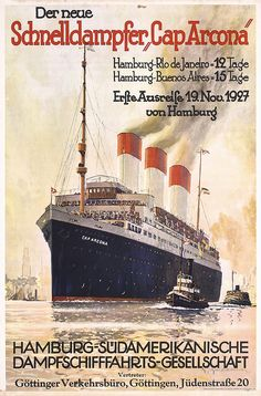 Hamburg Südamerikanische Dampfschifffahrts-Gesellschaft (Hamburg-South America Steam Shipping Company or Hamburg South America Line), 1927. Artist: Robert Schmidt (1885-1963). Göttinger Verkehrsbüro, Göttingen, Jüdenstraße 20 (Göttingen Transport Office). Poster shows SS Cap Arcona.