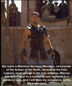 Gladiator Movie Quotes - Motivational Lines from Gladiator, Gladiator movie dialogues quotes on life love family kingdom war vengeance Gladiator Quotes, Gladiator Movie, Gladiator 2000, Epic Movie, Love Movie, Movie Tv, Perfect Movie, Great Films, Good Movies