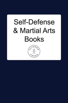 A list of self-defense and martial arts books.