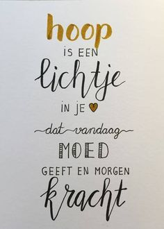 hope is a light in you. that gives courage today and strength tomorrow Now Quotes, Words Quotes, Quotes To Live By, Best Quotes, Motivational Quotes, Inspirational Quotes, Sayings, The Words, Cool Words