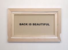 "Visual-Poetry —""back is beautiful"" by anatol knotek"