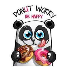 Buy Vector Illustration of Cartoon Panda with Donuts by Say_cheese on GraphicRiver. Vector illustration of cute cartoon happy fun panda with donuts. Dont worry, be happy. Cartoon Panda, Cute Cartoon Animals, Panda Icon, Polar Bear Drawing, Valentines Day Doodles, Donut Logo, Funny Koala, Donut Vector, Donuts