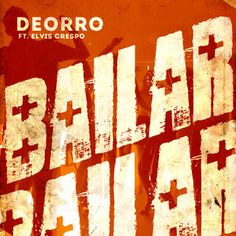 Download Deorro feat. Elvis Crespo - Bailar (Original Mix) mp3 free by ZippyNova.