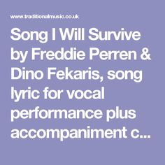 Song I Will Survive by Freddie Perren & Dino Fekaris, song lyric for vocal performance plus accompaniment chords for Ukulele, Guitar, Banjo etc.