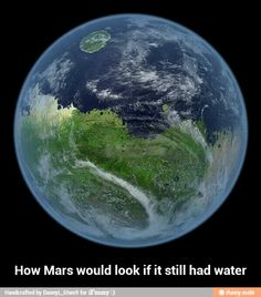 How Mars would look if it still had water / iFunny :)