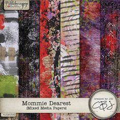 Mommie Dearest - Mixed Media Papers by Created by Jill