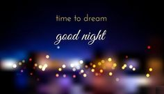 Cute Night Quotes, Good Night Image, Sweet Dreams Wishes