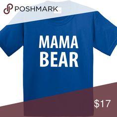 Mama Bear tees Mama Bear tees unisex  royal blue Tops Tees - Short Sleeve