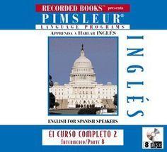 Inglis - English for Spanish Speakers (8 CDs) (Pimsleur Language Programs, Part B) by PIMSLEUR,http://www.amazon.com/dp/1402504071/ref=cm_sw_r_pi_dp_imqrsb0W176V98P3