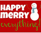 Christmas Card | Happy Everything | Merry Everything | Instant Download | We Wish You A Very Merry | Holly | Jolly | Holiday Card |