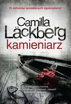 """Kamieniarz"" Camilla Läckberg i inne jej kryminały z tej serii. Camilla, Self Publishing, Ark, Book Worms, Books, Design, Literatura, Beds, Libros"