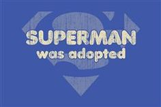 I think I should get this shirt for the boys if people ever pick on them later in life about being adopted.