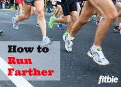 We have the tips and tricks you need to finish that first 5K or marathon. | Fitbie.com